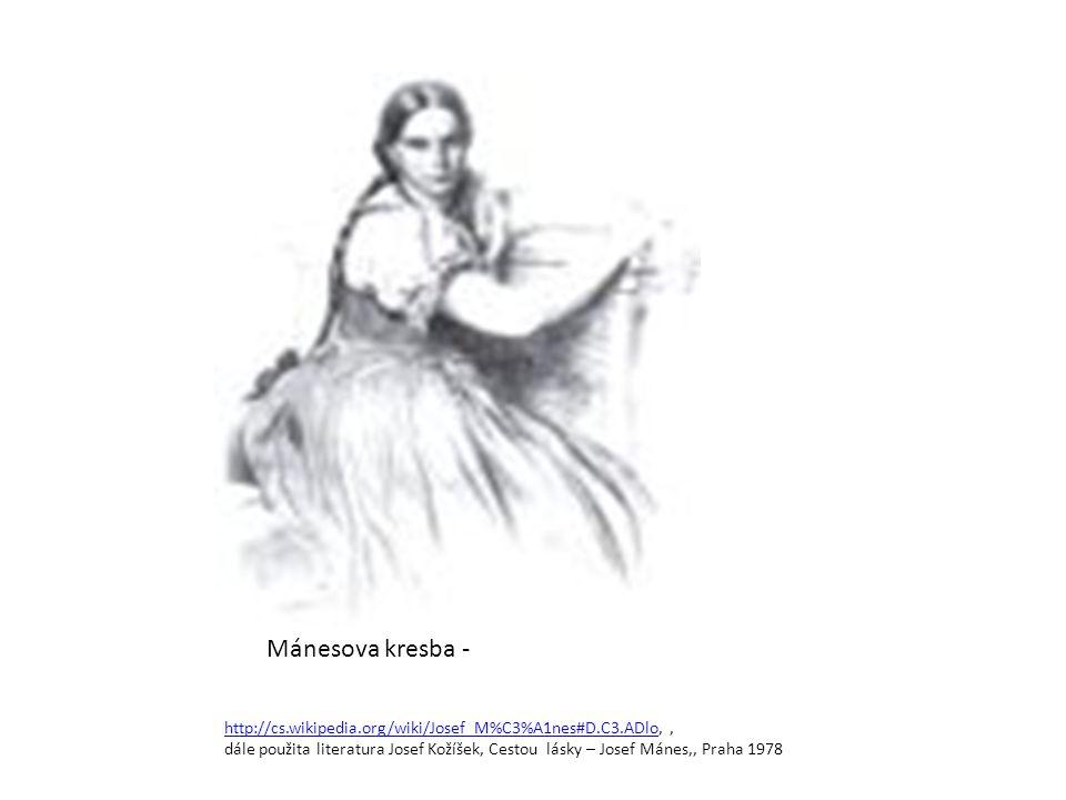 Mánesova kresba - http://cs.wikipedia.org/wiki/Josef_M%C3%A1nes#D.C3.ADlo, ,