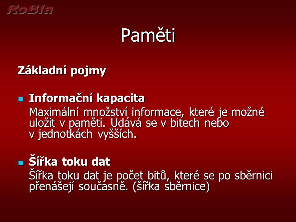 Paměti Základní pojmy Informační kapacita