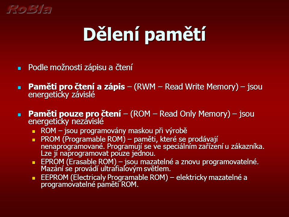 Dělení pamětí Podle možnosti zápisu a čtení