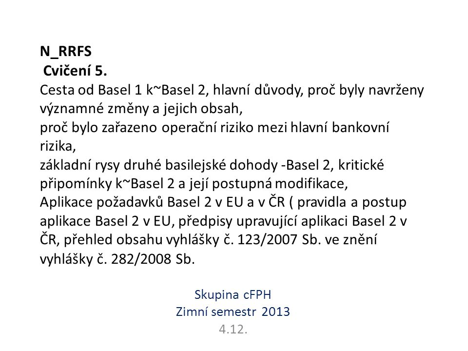Skupina cFPH Zimní semestr 2013 4.12.