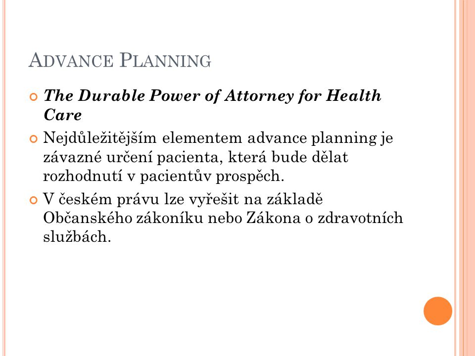 Advance Planning The Durable Power of Attorney for Health Care