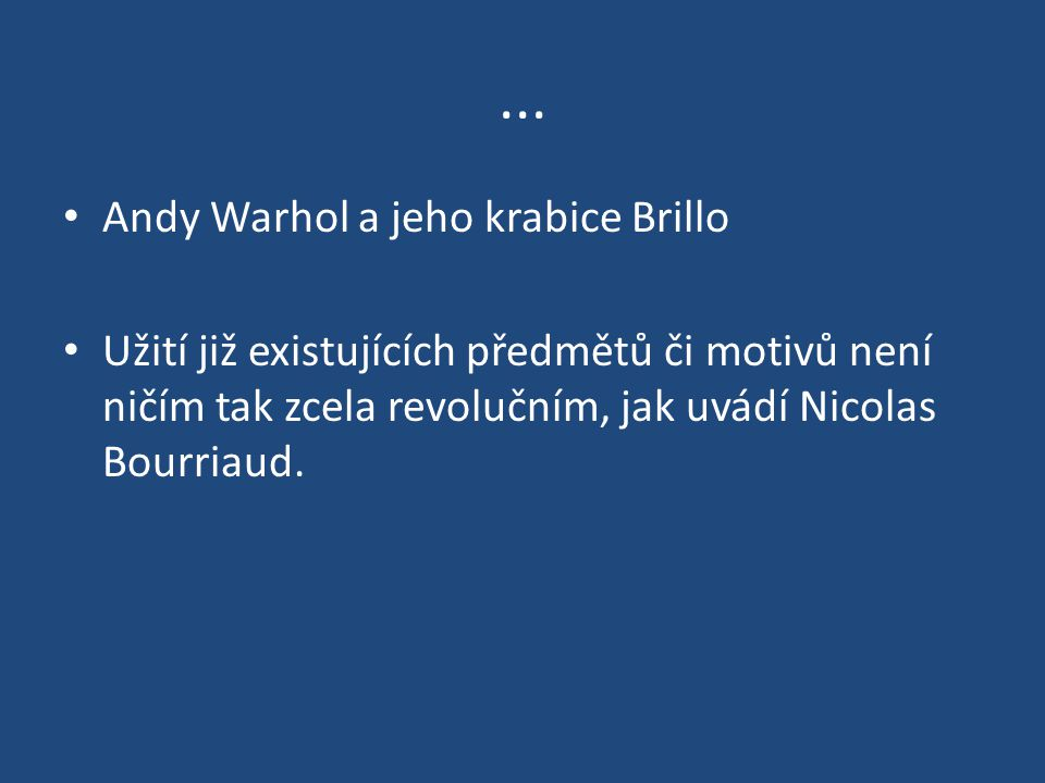 ... Andy Warhol a jeho krabice Brillo