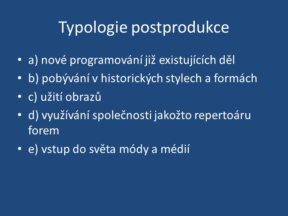 Typologie postprodukce