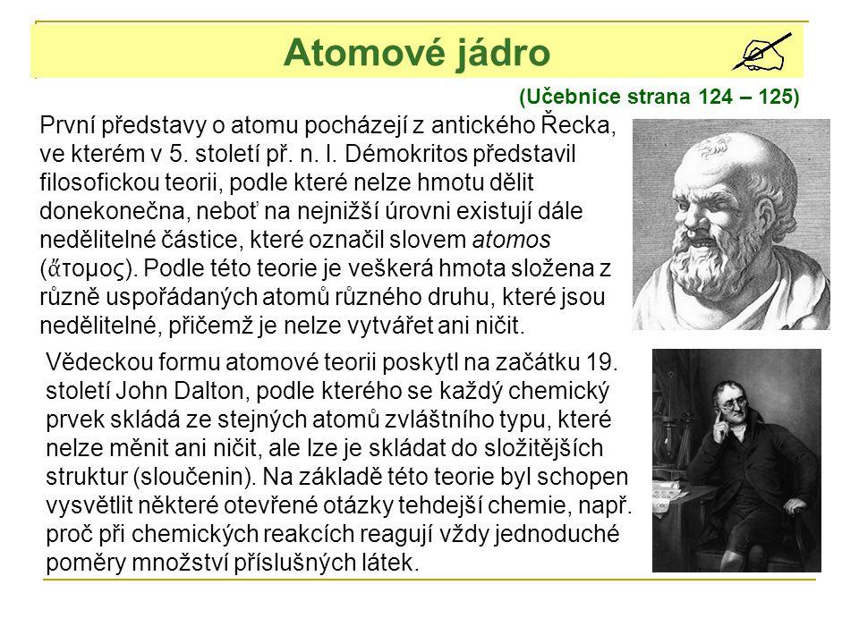Atomové jádro (Učebnice strana 124 – 125)