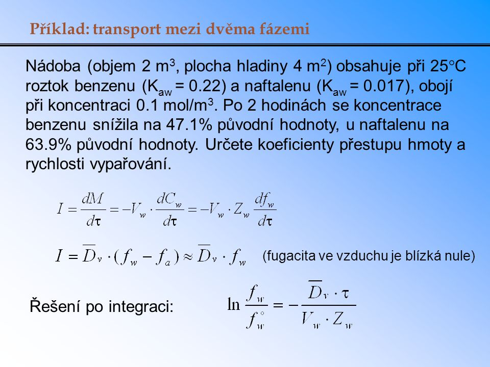 Příklad: transport mezi dvěma fázemi
