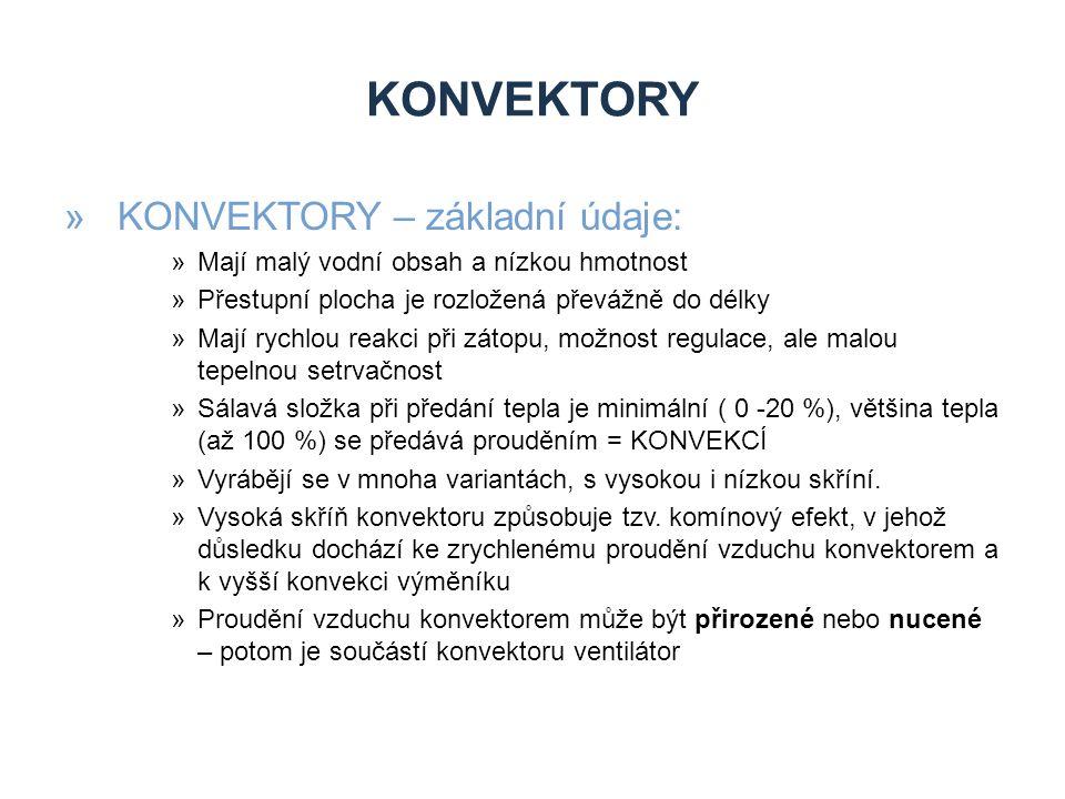 KONVEKTORY KONVEKTORY – základní údaje: Zdroje