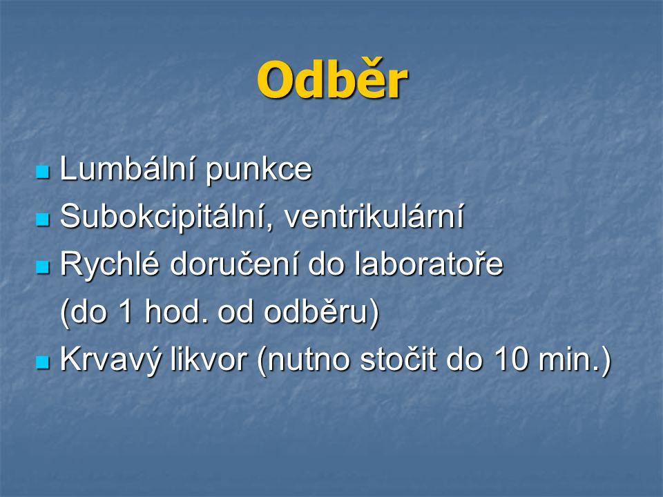 Odběr Lumbální punkce Subokcipitální, ventrikulární