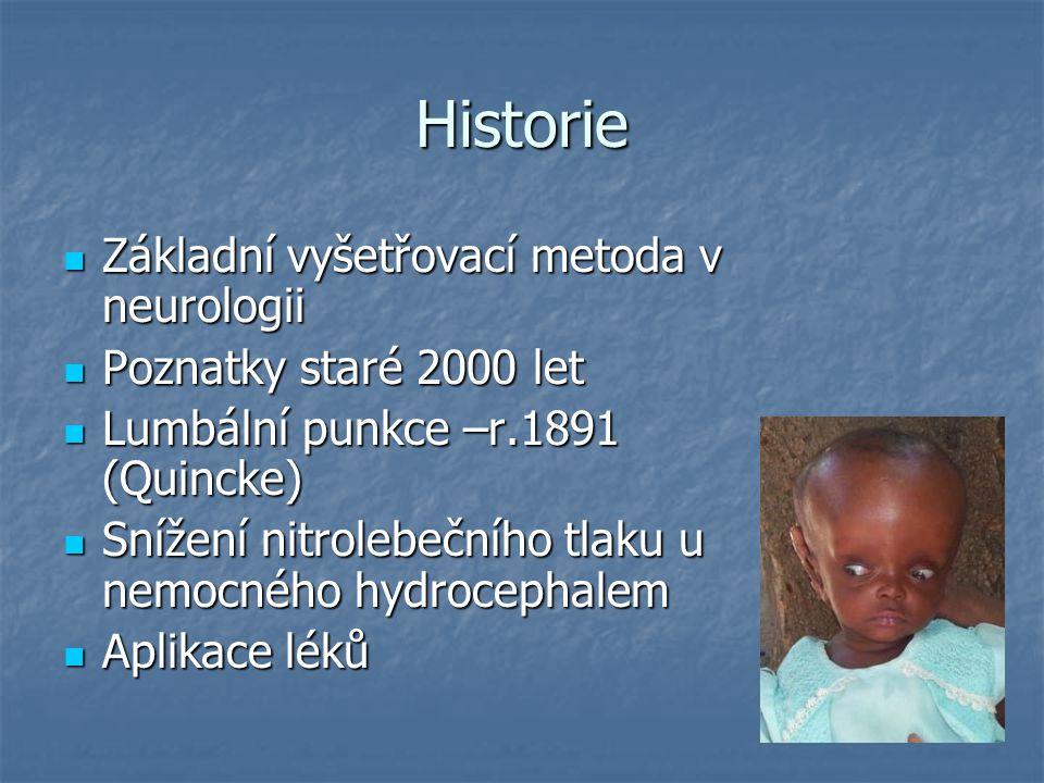 Historie Základní vyšetřovací metoda v neurologii