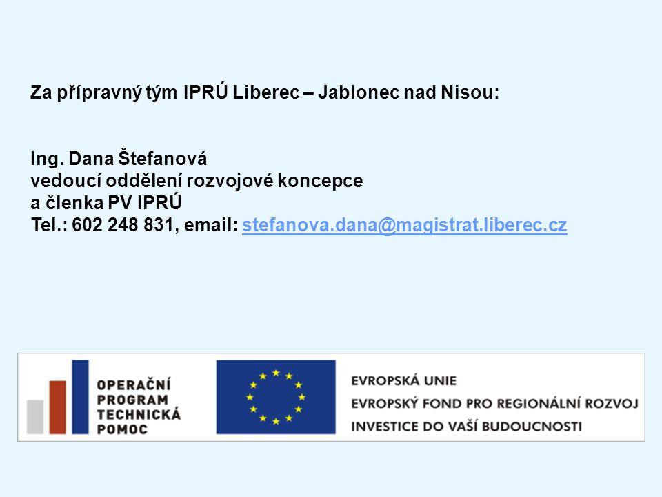 Za přípravný tým IPRÚ Liberec – Jablonec nad Nisou: