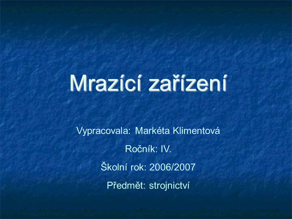 Vypracovala: Markéta Klimentová