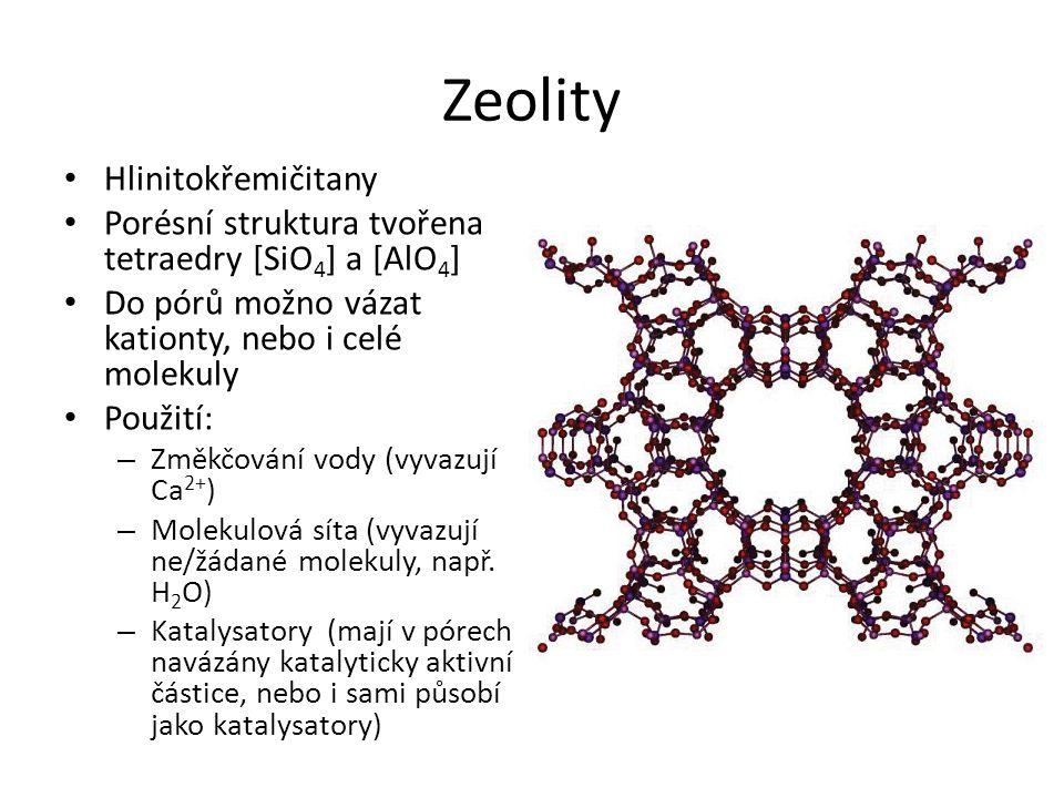 Zeolity Hlinitokřemičitany
