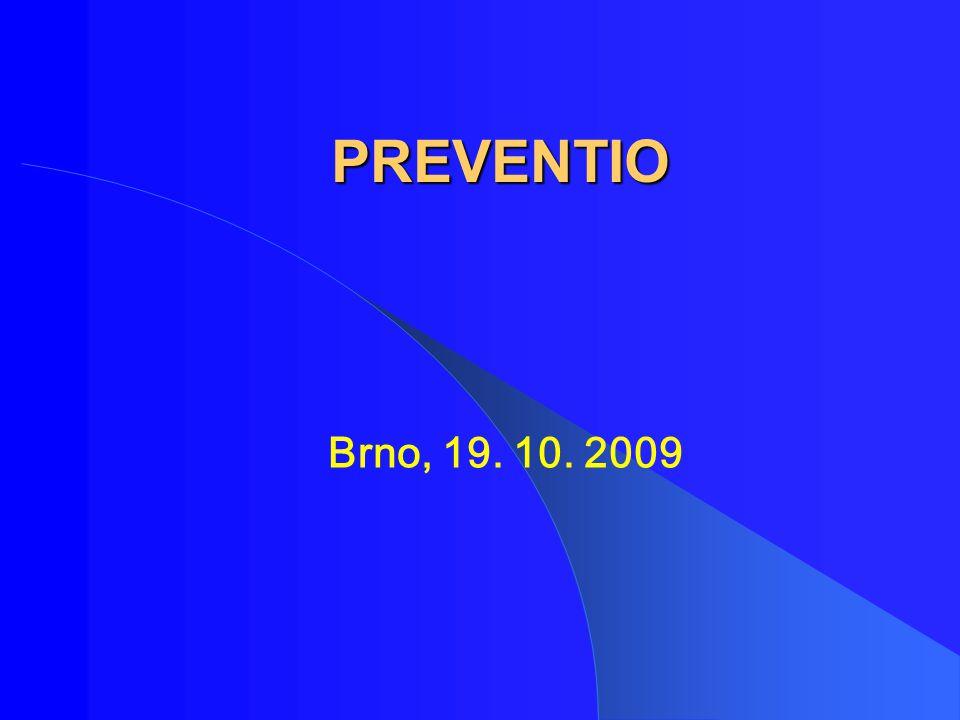 PREVENTIO Brno, 19. 10. 2009