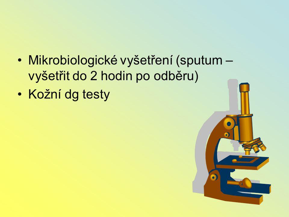 Mikrobiologické vyšetření (sputum – vyšetřit do 2 hodin po odběru)