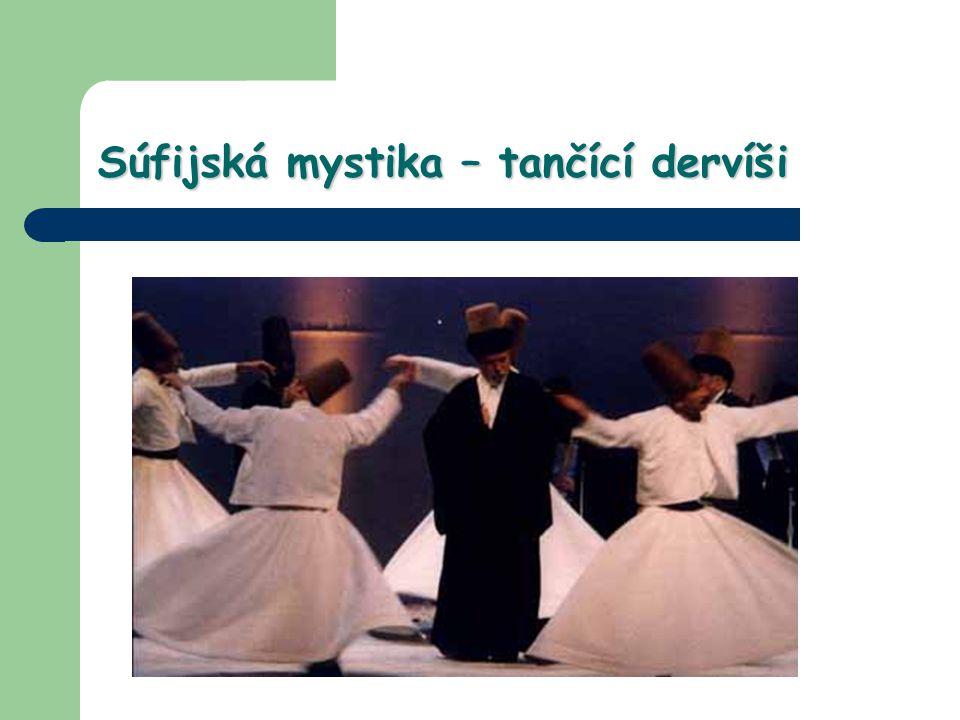 Súfijská mystika – tančící dervíši