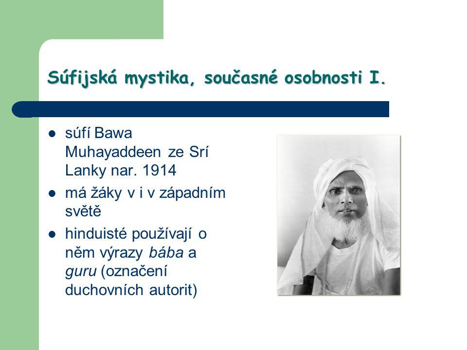 Súfijská mystika, současné osobnosti I.