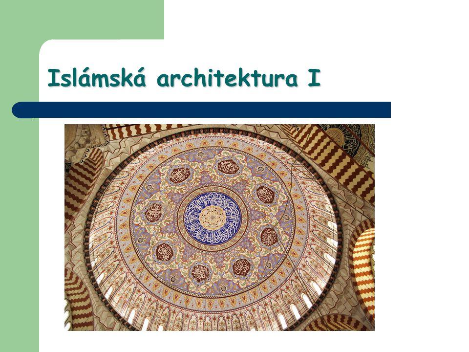 Islámská architektura I