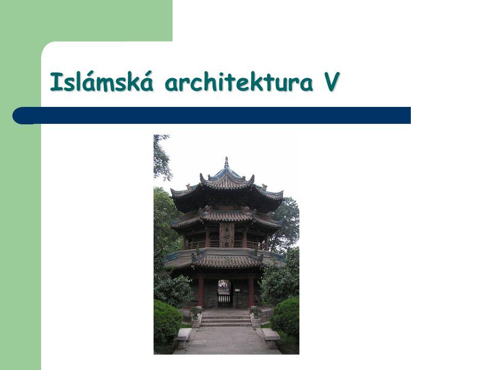 Islámská architektura V
