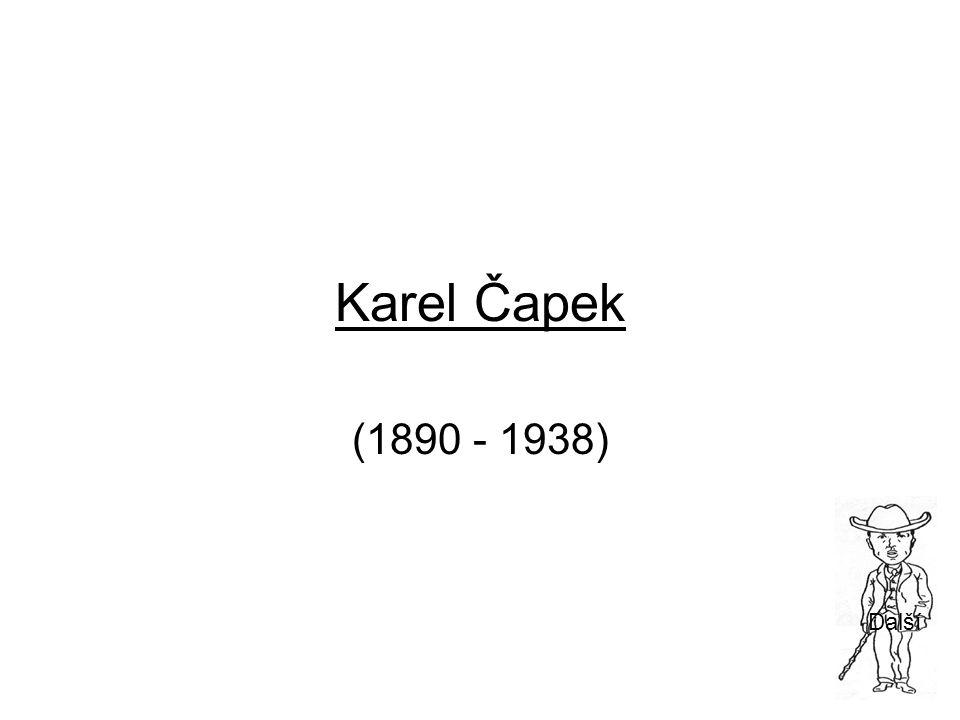 Karel Čapek (1890 - 1938) Další