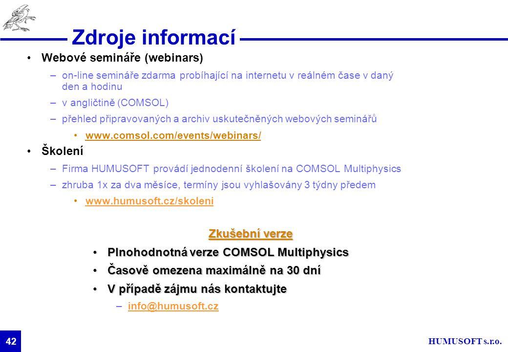 Zdroje informací Webové semináře (webinars) Školení Zkušební verze