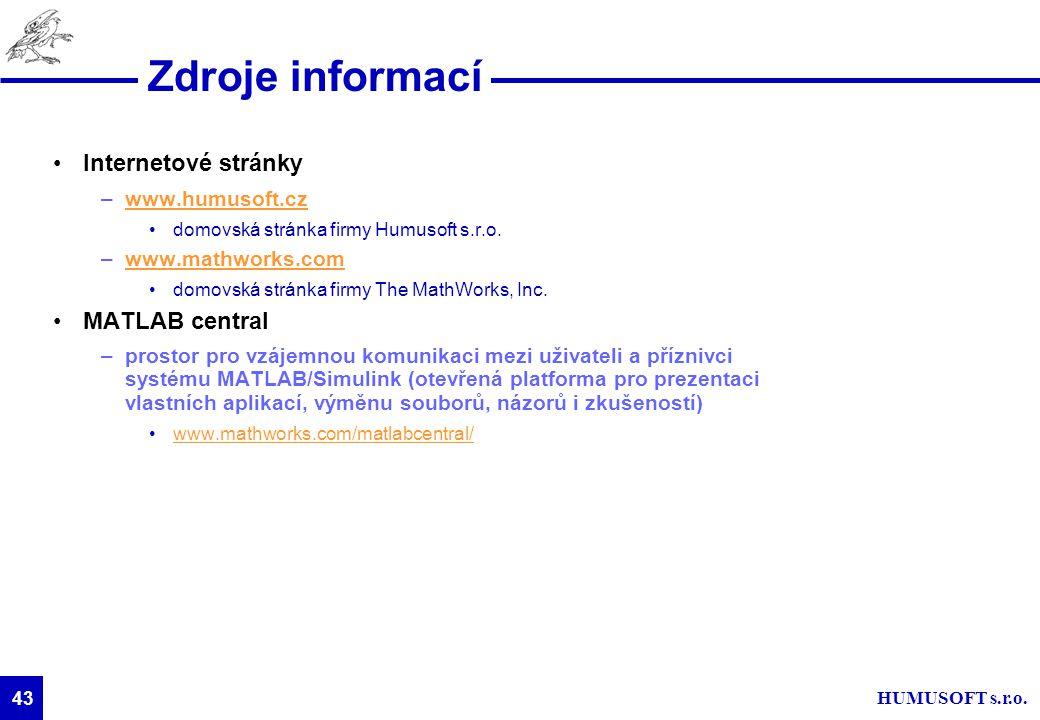 Zdroje informací Internetové stránky MATLAB central www.humusoft.cz