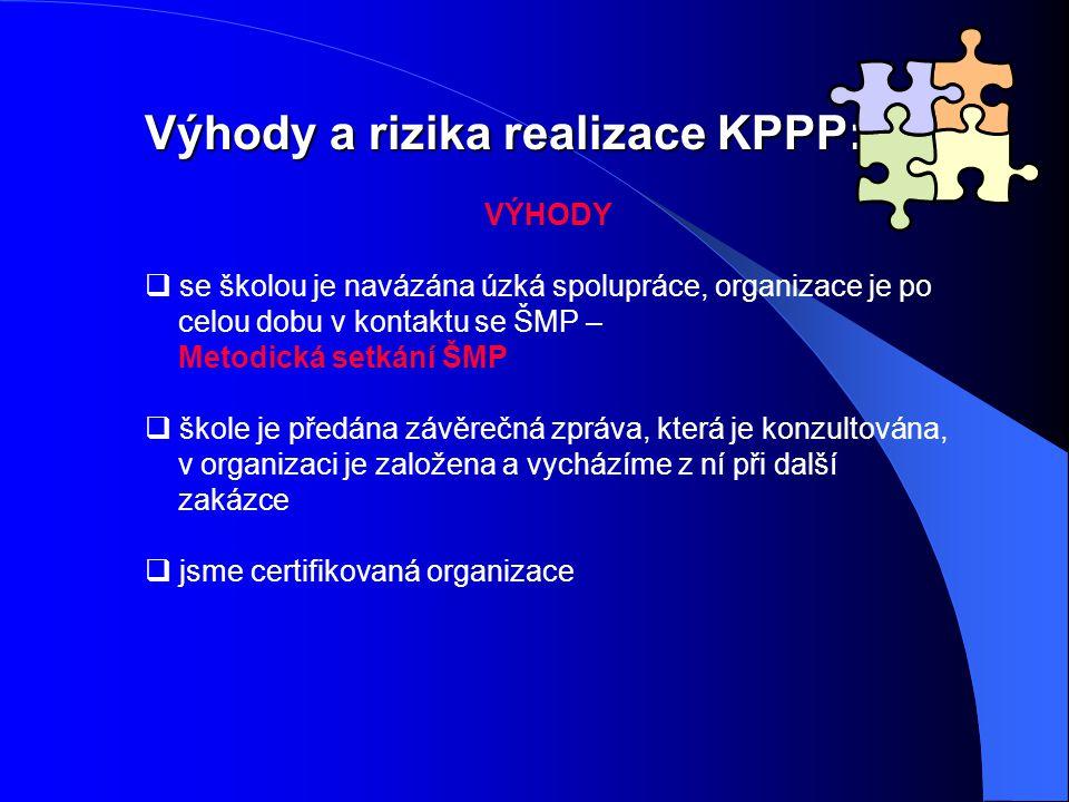 Výhody a rizika realizace KPPP:
