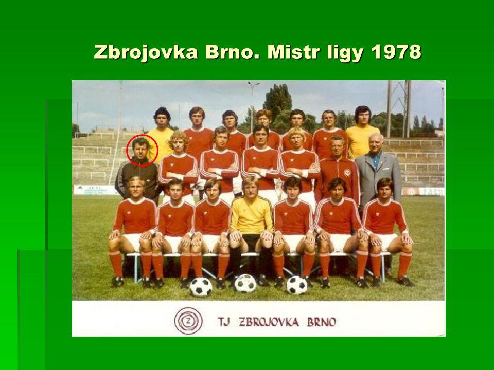 Zbrojovka Brno. Mistr ligy 1978