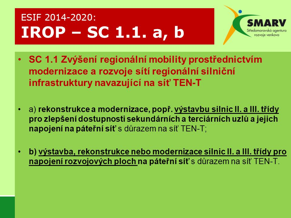 ESIF 2014-2020: IROP – SC 1.1. a, b
