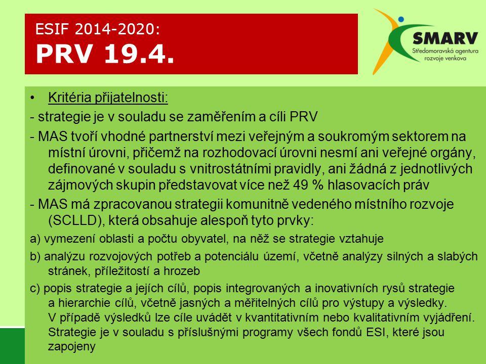 ESIF 2014-2020: PRV 19.4. Kritéria přijatelnosti: