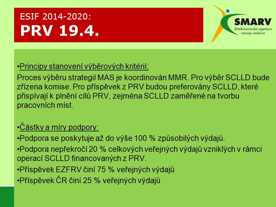 ESIF 2014-2020: PRV 19.4. Principy stanovení výběrových kritérií: