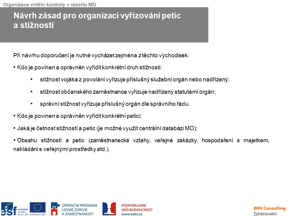 Návrh zásad pro organizaci vyřizování petic a stížností