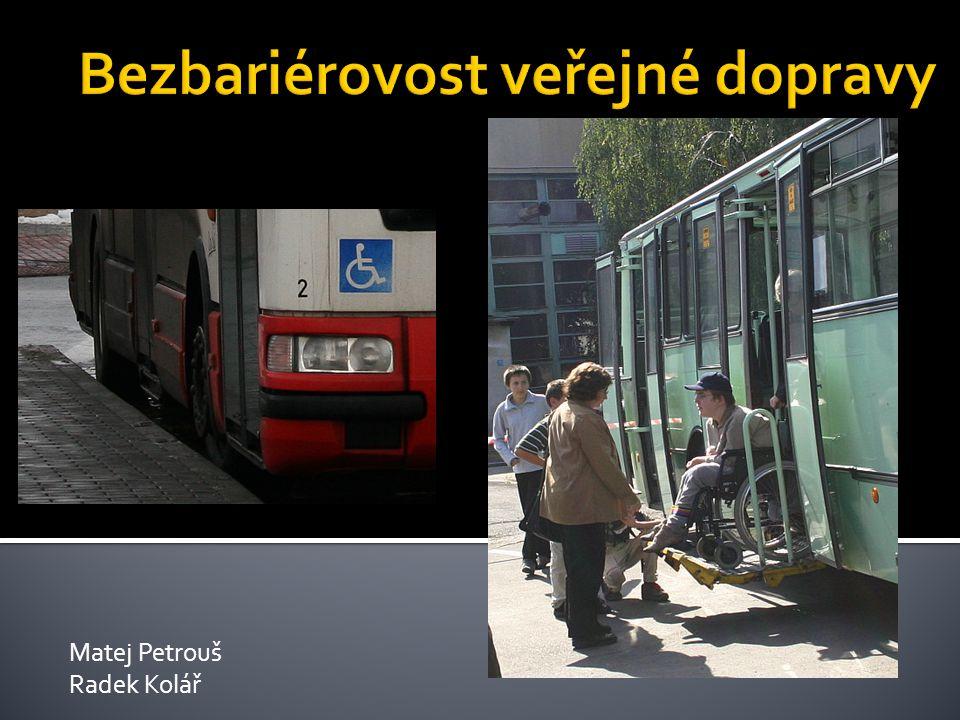 Bezbariérovost veřejné dopravy
