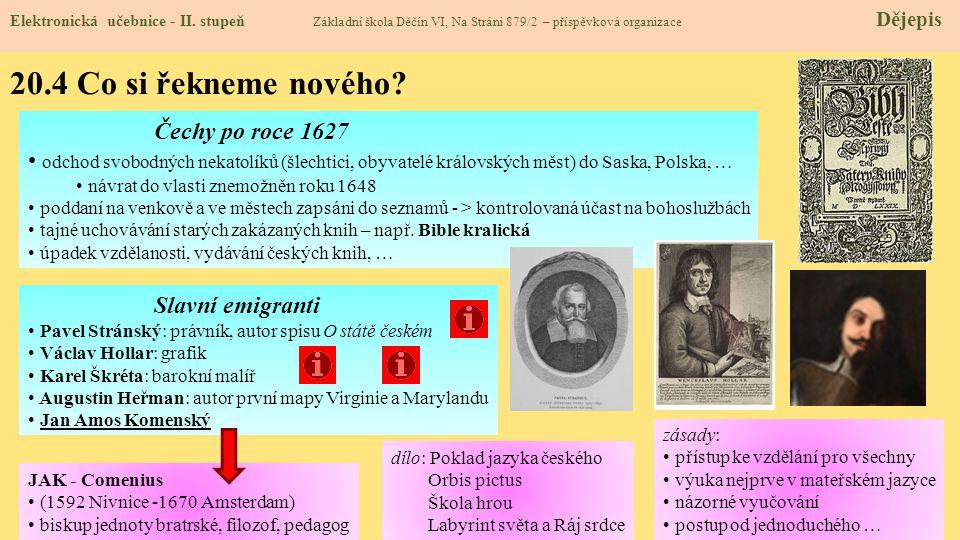 20.4 Co si řekneme nového Čechy po roce 1627