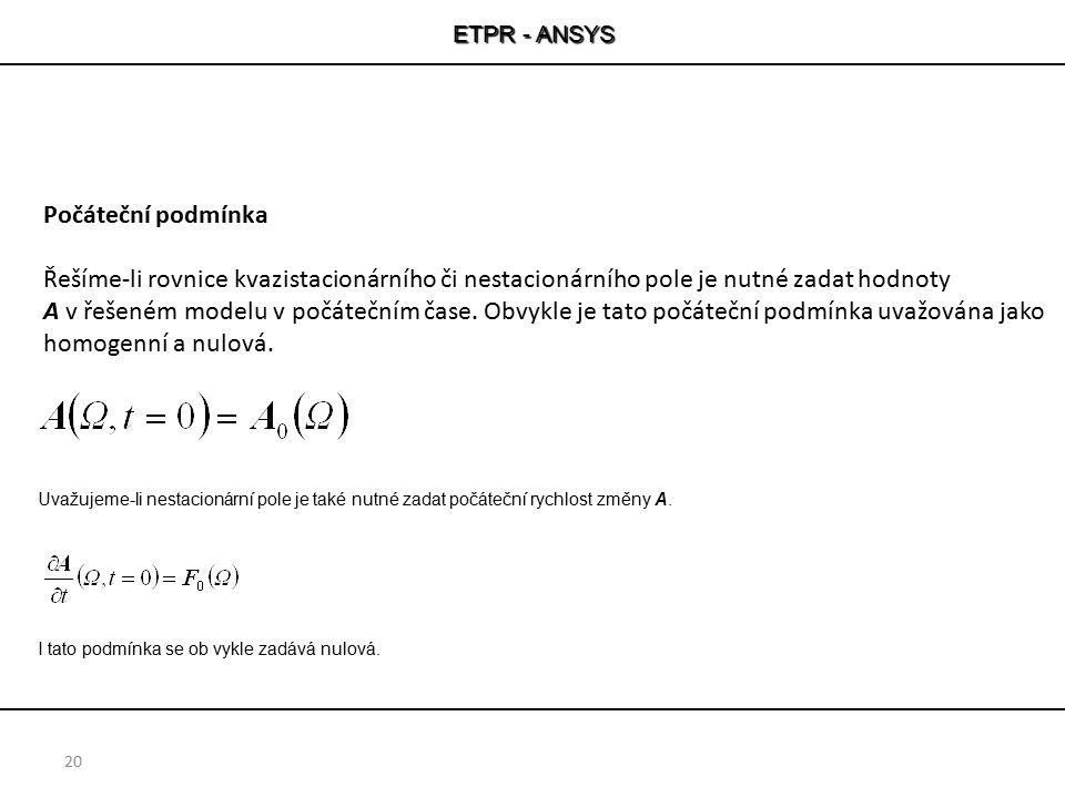 ETPR - ANSYS Počáteční podmínka.