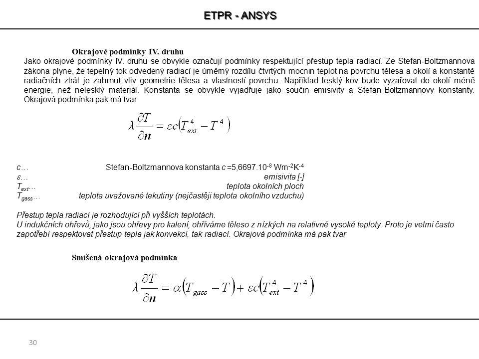 ETPR - ANSYS Okrajové podmínky IV. druhu Smíšená okrajová podmínka
