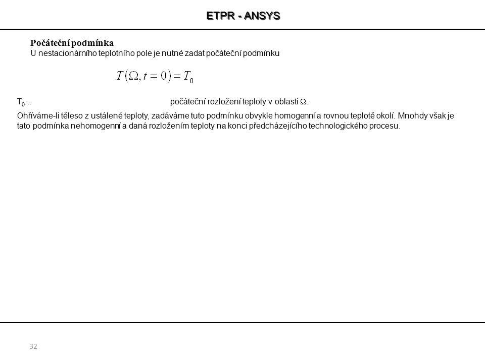 ETPR - ANSYS Počáteční podmínka
