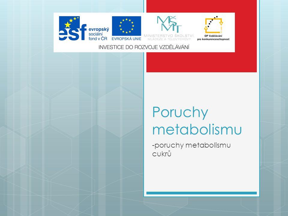 -poruchy metabolismu cukrů