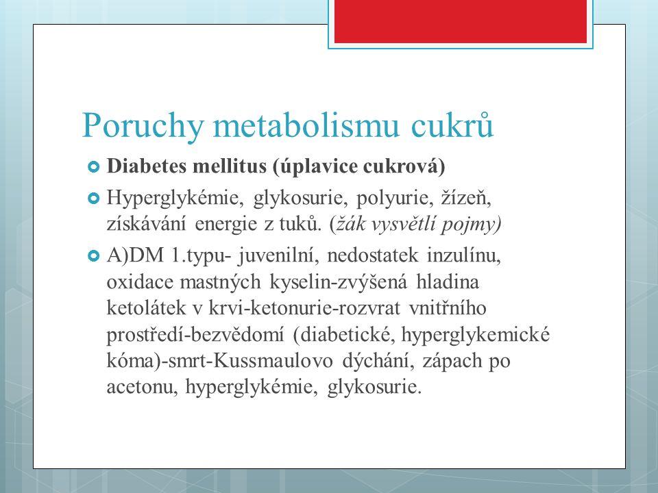 Poruchy metabolismu cukrů