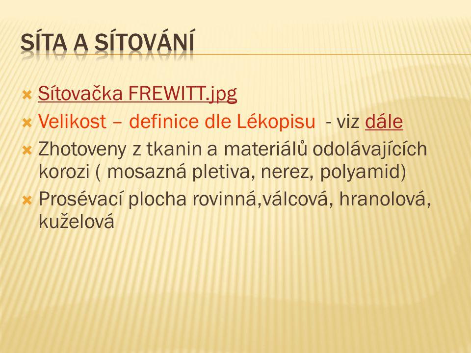 Síta a sítování Sítovačka FREWITT.jpg