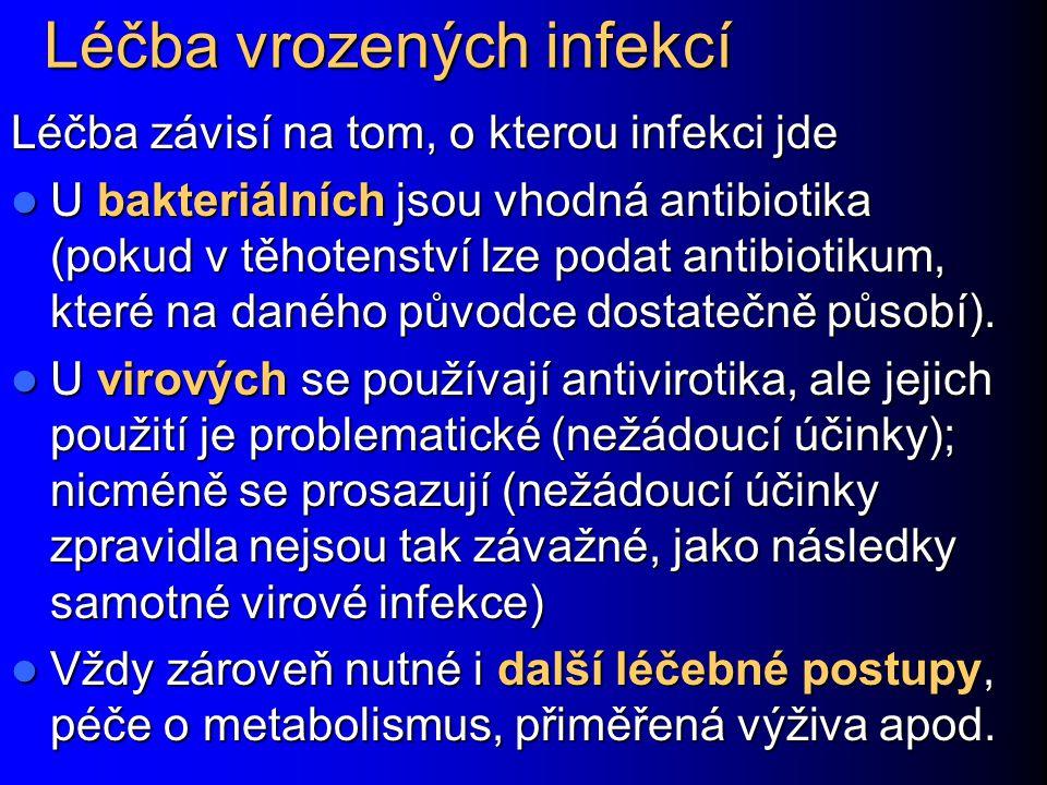 Léčba vrozených infekcí