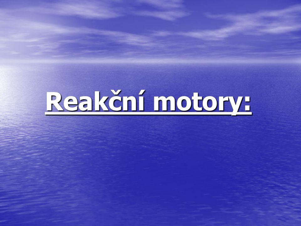 Reakční motory: