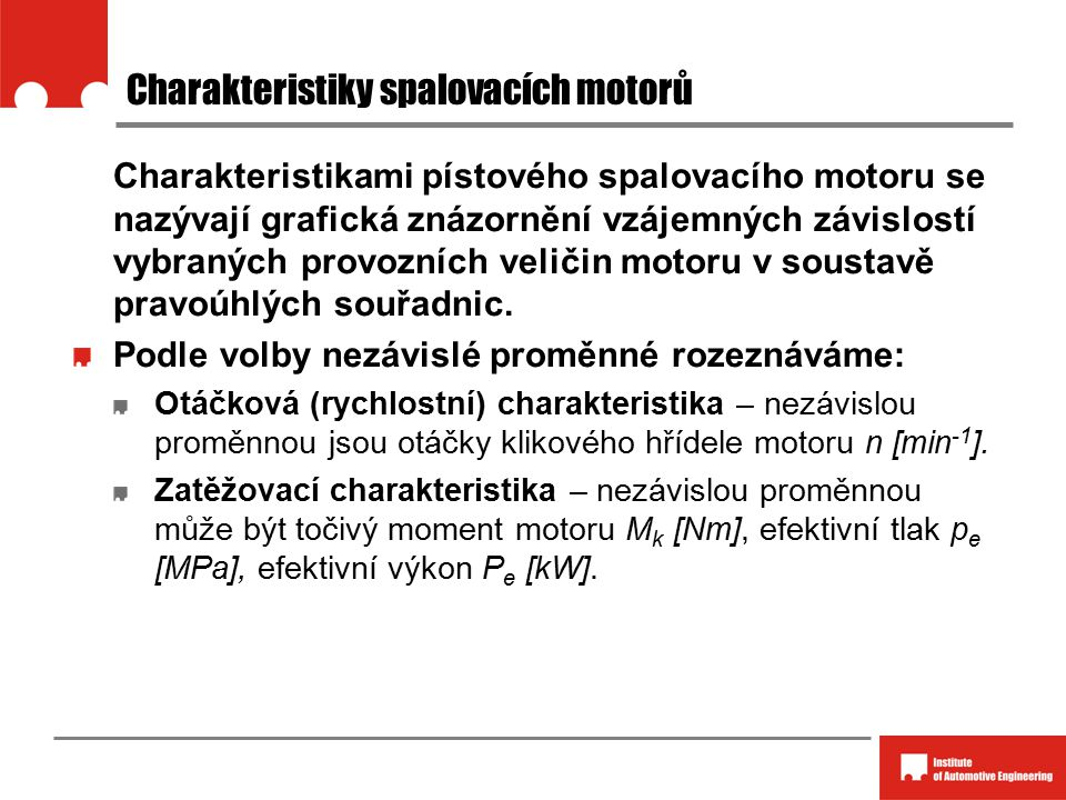 Charakteristiky spalovacích motorů