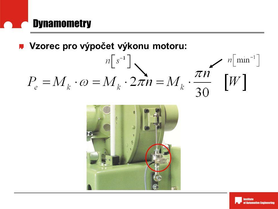 Dynamometry Vzorec pro výpočet výkonu motoru: