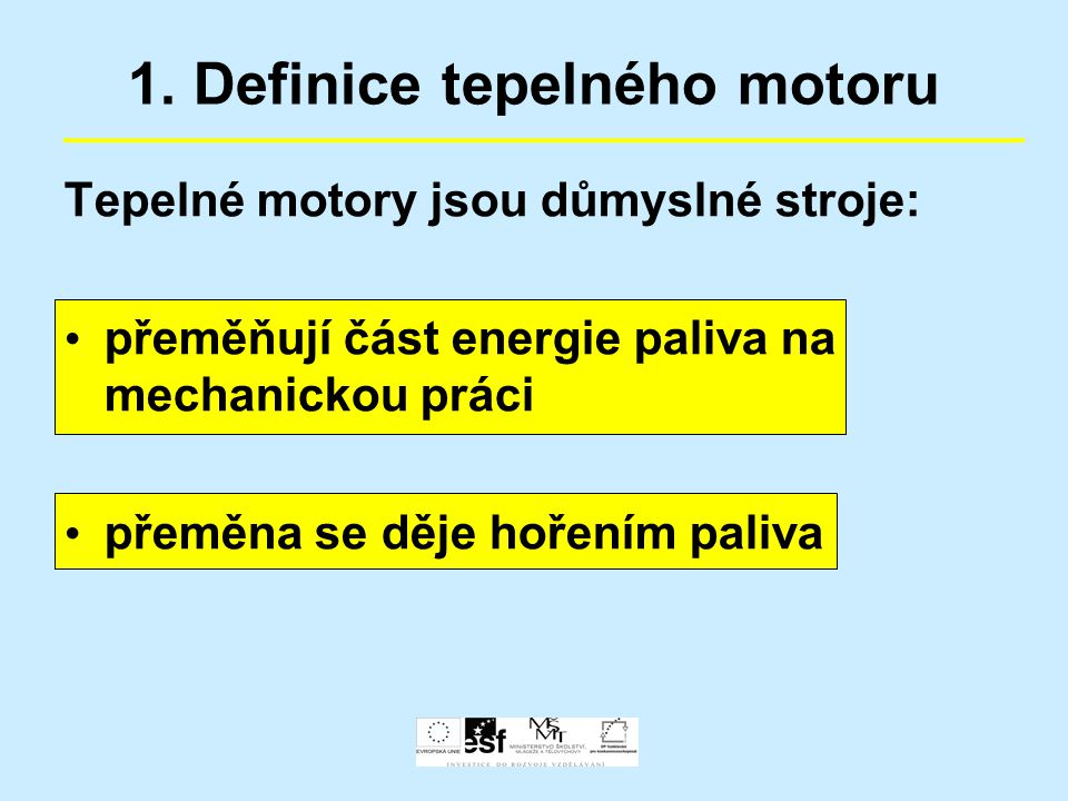 1. Definice tepelného motoru