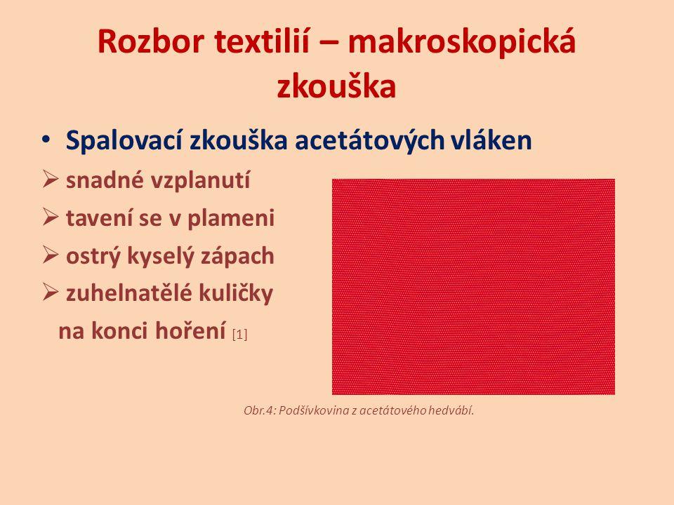 Rozbor textilií – makroskopická zkouška