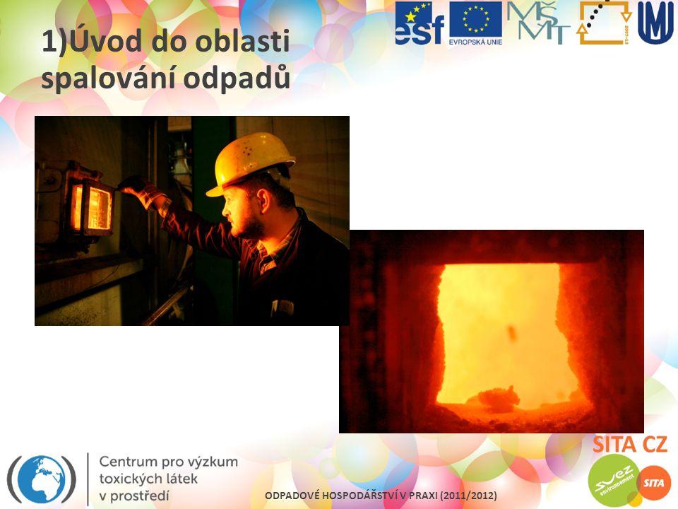 1)Úvod do oblasti spalování odpadů