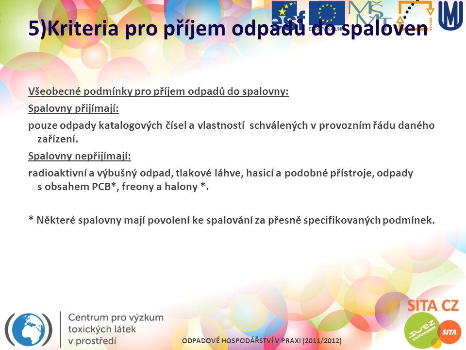 5)Kriteria pro příjem odpadů do spaloven