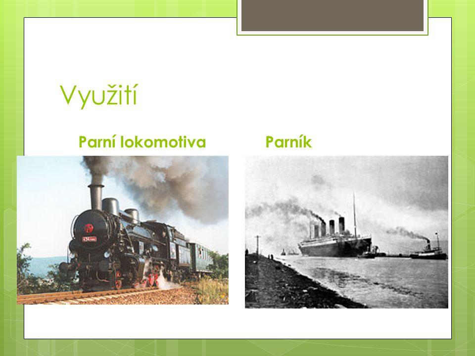 Využití Parní lokomotiva Parník