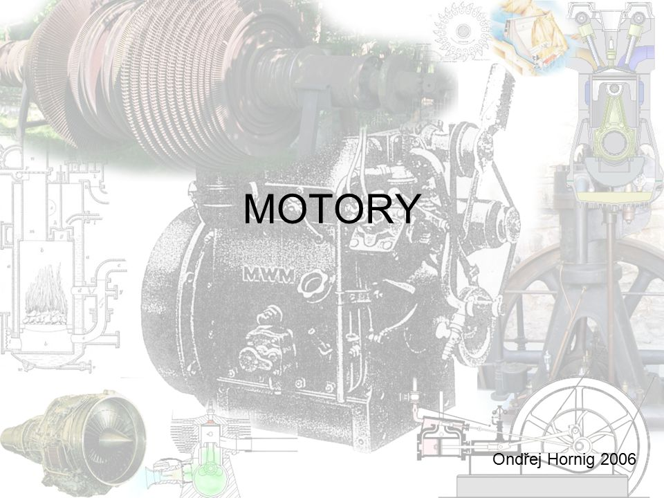 MOTORY Ondřej Hornig 2006