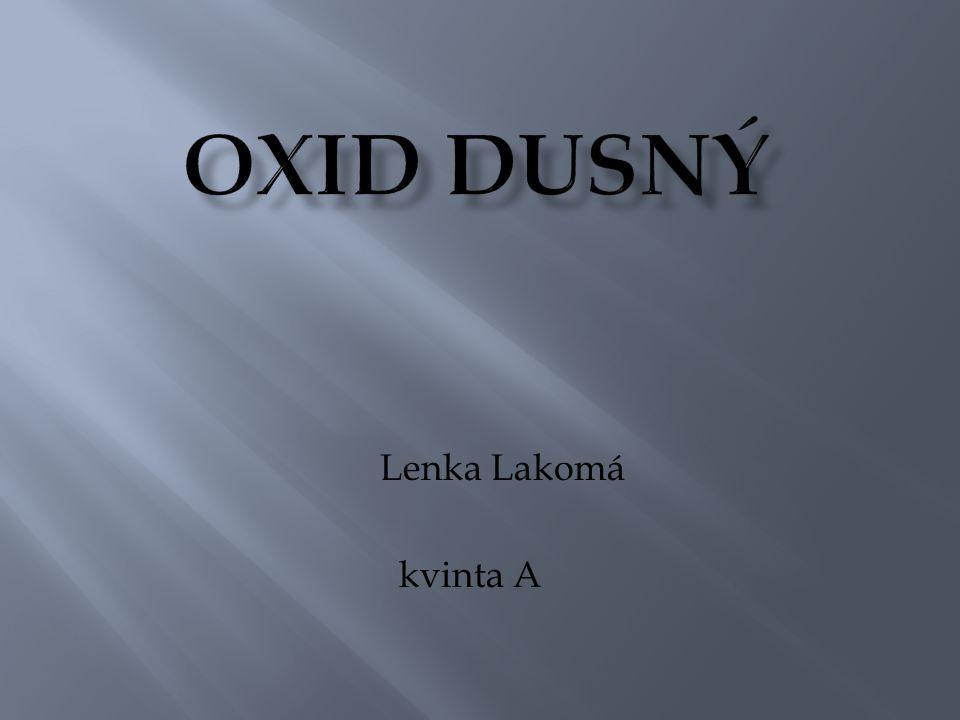 Oxid Dusný Lenka Lakomá kvinta A