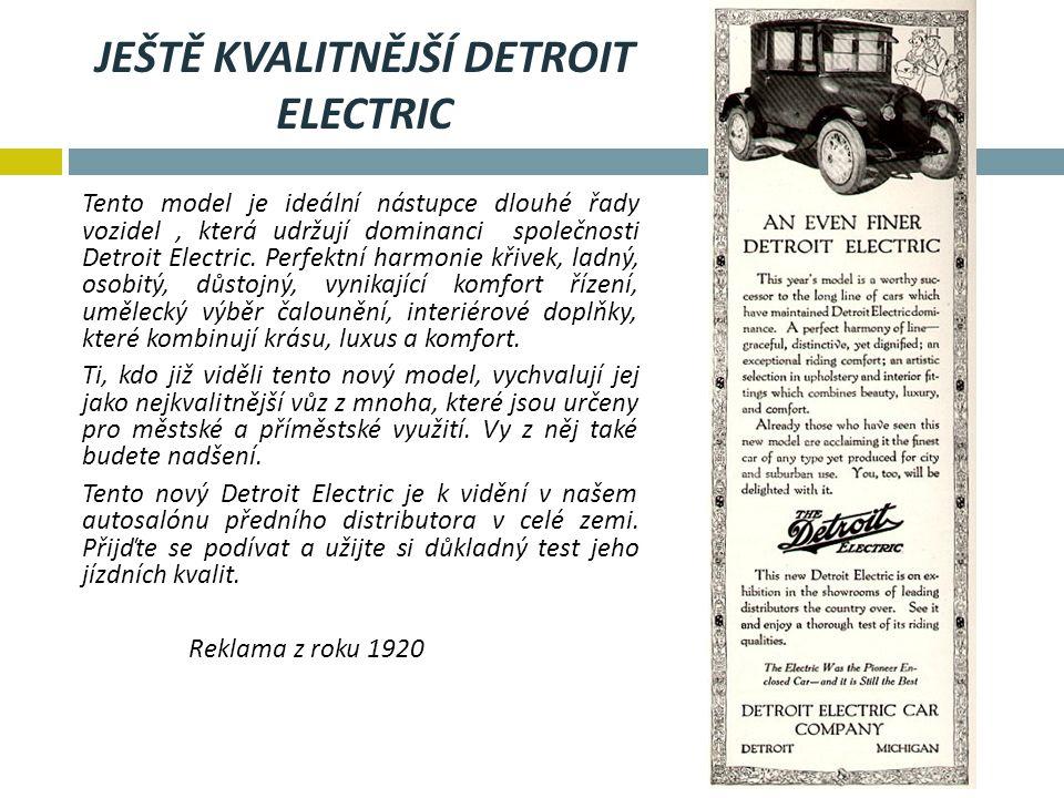 Ještě kvalitnější detroit electric